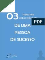 03 Principais Caracteristicas de Uma Pessoa de Sucesso