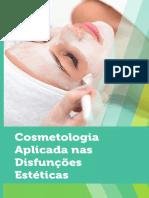 Cosmetologia Aplicada nas Disfunções Estéticas