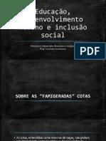 Educação, desenvolvimento humano e inclusão social.pptx