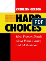 [California Series on Social Choice and Political Economy] Kathleen Gerson - Hard Choices_ How Women Decide About Work, Career and Motherhood (1986, University of California Press)