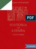 Suarez Fernandez Luis. Historia de España. Edad Media.