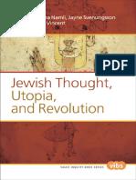 [Value Inquiry Book] Elena Namli, Jayne Svenungsson, Alana M. Vincent (eds.) - Jewish Thought, Utopia, and Revolution (2014, Brill _ Rodopi).pdf