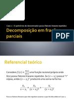 Decomposicao_em_fracoes_parciaisCaso2.pptx