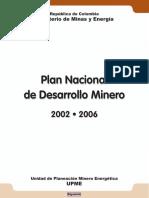 Plan Nacional de Desarrollo Minero 2002-2006.pdf