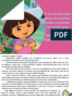 Apresentação Dora Aventureira
