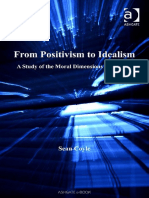 [Applied legal philosophy] Sean Coyle - From positivism to idealism_ a study of the moral dimensions of legality (2007, Ashgate).pdf