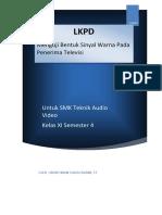 Tugas 4.4 LKPD Peerteaching KD 4.13 Dasar dasar optik dan teknik dasar warna pada televisi.docx