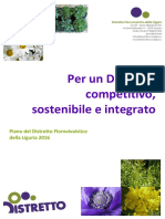 Per un Distretto competitivo, sostenibile e integrato Piano del Distretto Florovivaistico della Liguria 2016