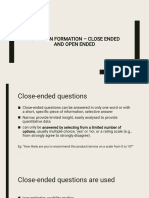 Question Formation – Close Ended and Open Ended
