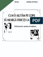 Domnica Petrovai, Sorina Petrica - Cum Sa-i Ajutam Pe Copii Sa Mearga Fericiti La Scoala (2013, Miniped)