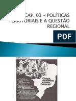 Capítulo 3 _ Brasil_Políticas Territoriais e a Questão Regional