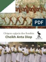 Origem Egipícia Dos Iorubá - Cheikh Anta Diop
