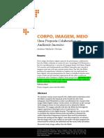 Cs Corpo, Imagem, Meio