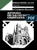 Apogeo de La Ciudad Cristiana - Rubén Calderon Bouchet
