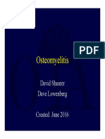 Osteomyelitis Pathophysiology and Treatment Decisions 2017