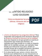 EL SENTIDO RELIGIOSO. Cap. 10 Cómo se despiertan las preguntas últimas. Itinerario del sentido religioso.pptx