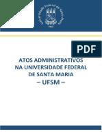 Atos Administrativos& Atos Normativos Na UFSM Versão Final 1