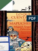 Lo que cuentan los mapuche, Miguel Angel Palermo, María Rojas (Ilustraciones).