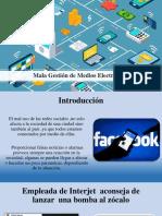 Presentación electronica -Mala gestión de medios electrónicos
