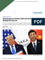 China Denuncia a Estados Unidos Ante La Organización Mundial Del Comercio _ Economía _ EL PAÍS