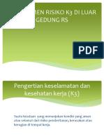 Manajemen Risiko k3 Di Luar Gedung Rs