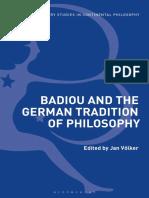 Jan Völker - Badiou and the German Tradition of Philosophy-Bloomsbury Academic (2019)