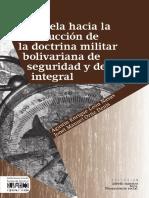 Venezuela Hacia La Construccion de La Doctrina Militar Bolivariana de Seguridad y Defensa Integral