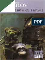 Flute, Flute Et Flute ! - Isaac Asimov