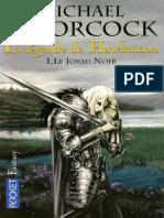 Michael Moorcock - La Legende de Hawkmoon 1 - La Saga Des Runes - Le Joyau Noir
