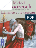 Michael Moorcock - Les Livres de Corum 4 - Les Chroniques de Corum - La Lance Et Le Taureau