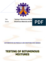 Testing of Bituminous Mixtures