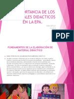 La Importancia de Los Materiales Didacticos en La