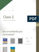 Clase 2 Intro a La Pedagogia