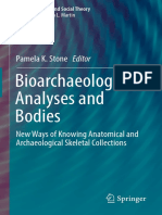 (Bioarchaeology and Social Theory) Pamela K. Stone (Eds.)- Bioarchaeological Analyses and Bodies_ New Ways of Knowing Anatomical and Archaeological Skeletal Collections-Springer International Publishi