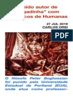 """Punido autor de """"pegadinha"""" com periódicos de Humanas"""