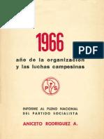 1966 año de la organización y las luchas campesinas informe al pleno nacional del Partido Socialista.pdf