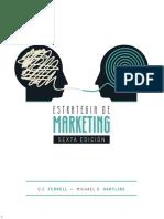 [Ferrell, O. C.; Hartline, Michael D.] Estrategia de Marketing