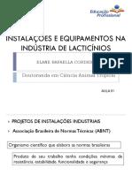 Instalações e Equipamentos na industria de Laticínios - AULA 01 LACTICINIO INSTALAÇÃO