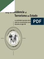 LeydeResidenciayTerrorismodeEstado.actividadRepresEstadoMovSocSXX.archivoMemoria.sdhn.2008