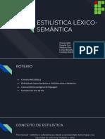 ESTILÍSTICA LÉXICO-SEMÂNTICA2