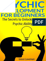 Psychic Development For Beginners_ The Secrets to Unlocking Your Psychic Ability ( PDFDrive.com ).pdf