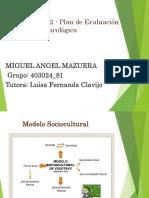 Unidad1 Fase2 Plandeevaluacionpsicologica Miguel Mazuera