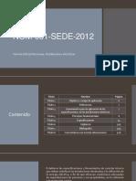 resumen NOM-001-SEDE-2012