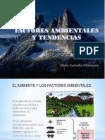 Factores Ambientales, Tendencias...