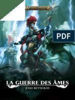 Warhammer 5 - La Guerre Des Ames - Josh Reynolds