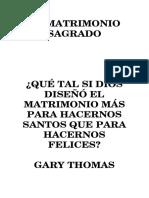Matrimonio Sagrado - Gary Thomas