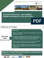Apresentação de resultados - Projeto Biomas Rio Verde