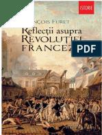 Francois Furet - Reflectii asupra Revolutiei Franceze.pdf