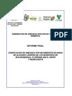 Zonificación de amenaza por movimientos en masa de algunas laderas de los municipios de Bucaramanga, Floridablanca, Girón y Piedecuesta. Informe final..pdf