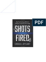 Shots Fired_ The Psychology Beh - Chuck J. Rylant.docx